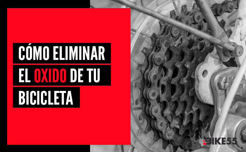 Cómo eliminar el óxido de tu bicicleta
